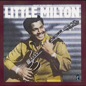 Walkin' The Back Streets 1981 Little Milton