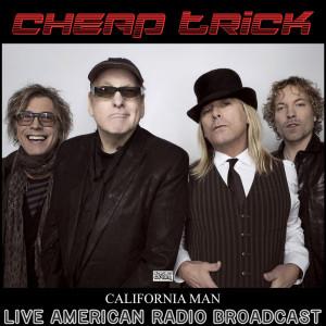 Album California Man (Live) from Cheap Trick