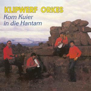 Album Kom Kuier In Die Hantam from Klipwerf Orkes