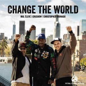 Album Change the World from Mal Élevé