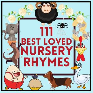 Album 111 Best Loved Nursery Rhymes from Chorus