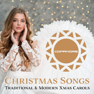Album Christmas Songs (Traditional & Modern Xmas Carols) from Copamore