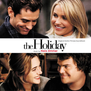 The Holiday 2006 Hans Zimmer