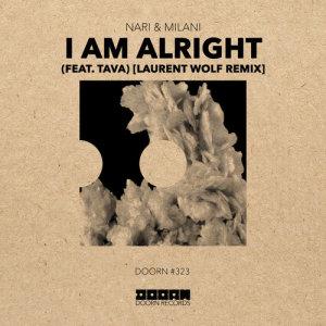 Album I Am Alright (feat. Tava) [Laurent Wolf Remix] from Nari & Milani