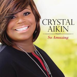 Album So Amazing from Crystal Aikin