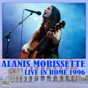 Alanis Morissette的專輯Live In Rome 1996 (Explicit)