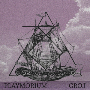 Album Playmorium from Groj