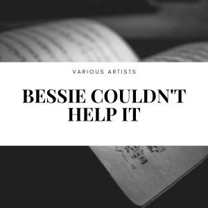 Sophie Tucker的專輯Bessie Couldn't Help It