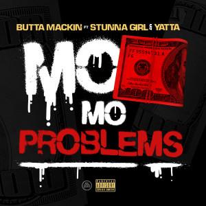 Album Mo Money Mo Problems (feat. Stunna Girl & Yatta) (Explicit) from Butta Mackin