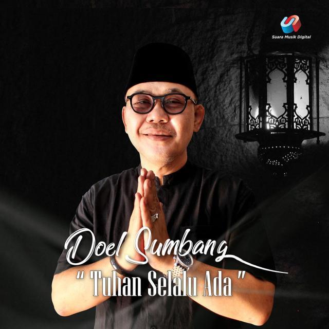 Download Lagu Tuhan Selalu Ada oleh Doel Sumbang Download ...