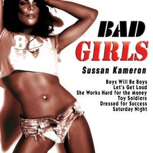 Album Bad Girls from Sussan Kameron