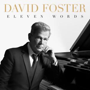 Eleven Words dari David Foster