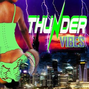 Album Thunder Vibes (Explicit) from Various Artists