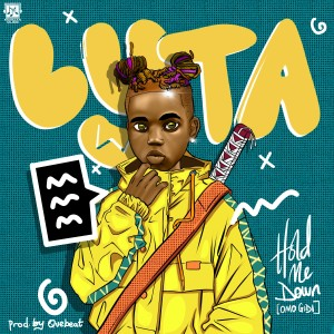 Album Hold Me Down (Omo Gidi) from Lyta