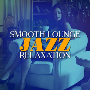 Listen to Unsuitable song with lyrics from Relaxing Smooth Lounge Jazz