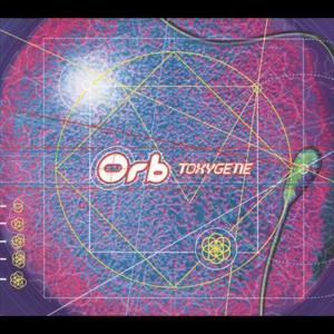 Toxygene 1997 The Orb