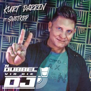 Album n Dubbel vir die DJ from Kurt Darren