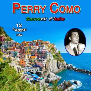 "Perry Como - ""Mr. C"" - Souvenirs d'italie (12 Successes 1962)"