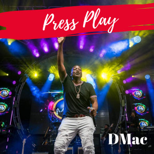 Album Press Play from Dmac