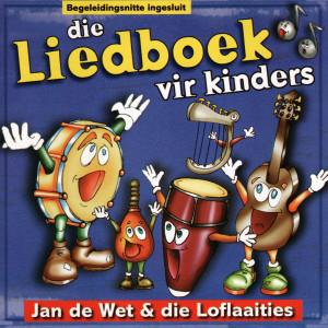 Album Die Liedboek Vir Kinders from Jan de Wet en die Loflaaities