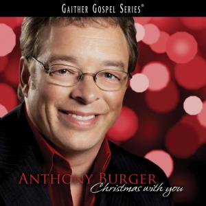 Christmas With You 2005 Anthony Burger