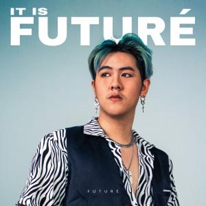 อัลบัม It Is Future (Explicit) ศิลปิน Future
