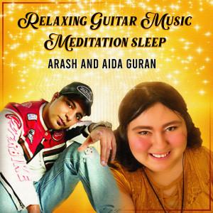 Relaxing Guitar Music Meditation Sleep dari Arash