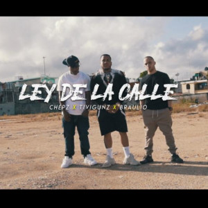 Album Ley de la Calle (Explicit) from Chepz