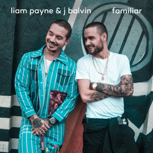 Listen to Familiar song with lyrics from Liam Payne