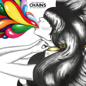 Listen to Chains (feat. Taylor Bennett) song with lyrics from Mic Torrance