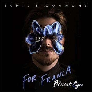 For Franca (Bluest Eyes) dari Jamie N Commons