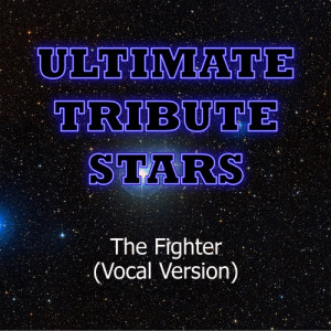 Ultimate Tribute Stars的專輯Gym Class Heroes feat. Ryan Tedder - The Fighter (Vocal Version)