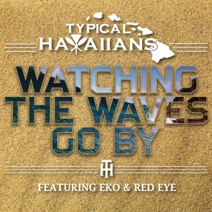 Album Watching the Waves Go by (feat. Eko & Red Eye) from Red Eye