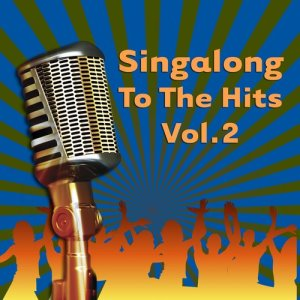 Future Pop Stars Of America的專輯Singalong To The Hits Vol. 2