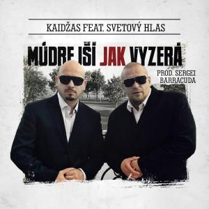 Album Múdrejší Jak Vyzerá (Explicit) from Kaidzas