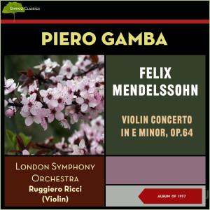 Album Felix Mendelssohn: Violin Concerto in E Minor, Op.64 (Album of 1957) from London Symphony Orchestra