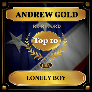 Album Lonely Boy (Billboard Hot 100 - No 7) from Andrew Gold