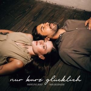 Album Nur kurz glücklich (Explicit) from Max Giesinger
