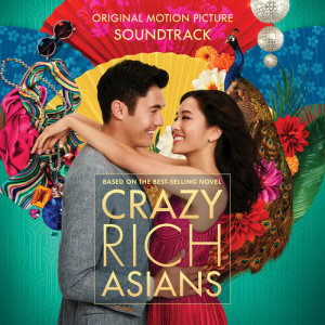 Album Crazy Rich Asians (Original Motion Picture Soundtrack) from Various Artists