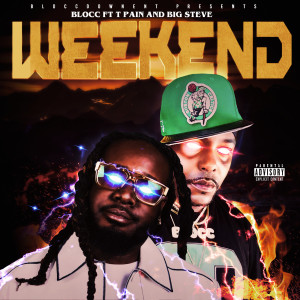 T-Pain的專輯The Weekend