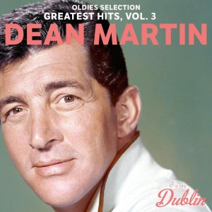 Album Oldies Selection: Greatest Hits, Vol. 3 from Dean Martin