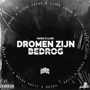Album Dromen Zijn Bedrog (Explicit) from Lijpe