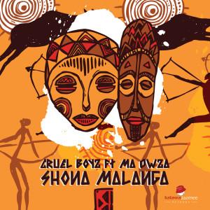 Album Shona Malanga from Cruel Boyz