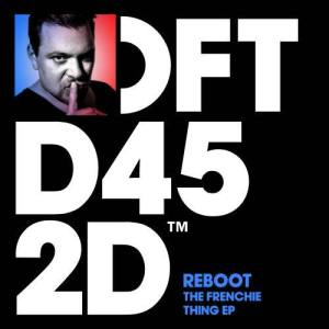 Album The Frenchie Thing EP from Reboot